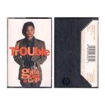 gotta-get-a-grip-mc-trouble-cassette